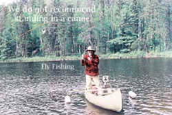 Fly fishing in canoe with Eathafoam Floats